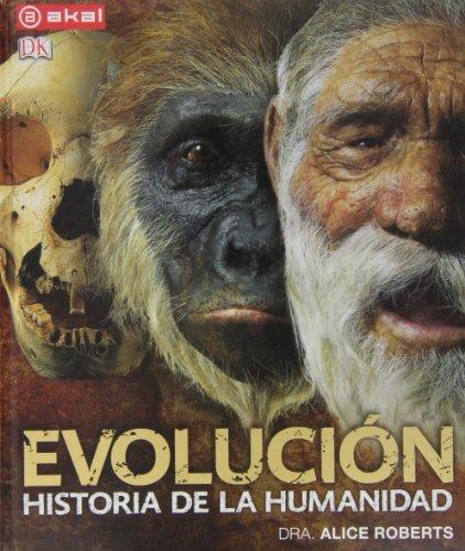 Evolución : historia de la humanidad
