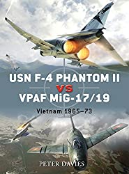 USN F-4 Phantom II vs VPAF MiG-17/19: Vietnam 1965-73 (Duel)