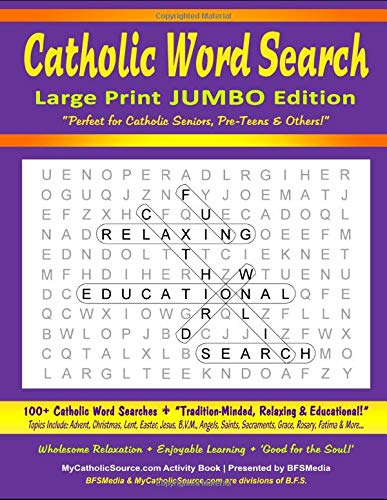 Catholic Word Search - Large Print JUMBO Edition: 100+ Catholic Word Searches (Incl. Advent / Christmas / Lent / Easter / Jesus / B.V.M. / Angels / ... (Catholic Activity Book Series, Band 2)