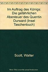 Im Auftrag des Königs: Die gefährlichen Abenteuer des Quentin Durward (Insel Taschenbuch)