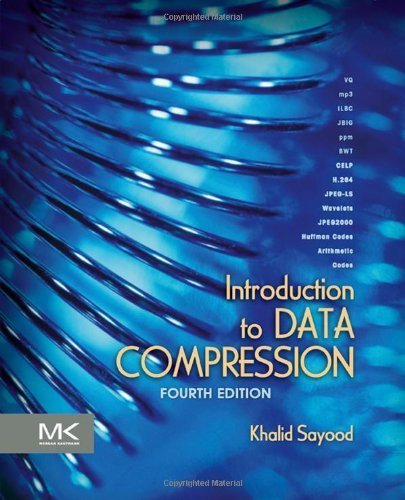 Introduction to Data Compression, Fourth Edition (The Morgan Kaufmann Series in Multimedia Information and Systems) 4th edition by Sayood, Khalid (2012) Hardcover