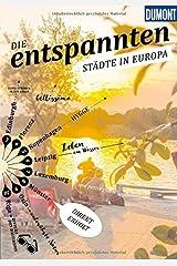 DuMont Bildband Die Entspannten: Städte in Europa Taschenbuch