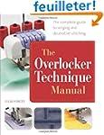 The Overlocker Technique Manual: The...