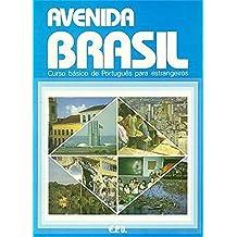 Avenida Brasil. Brasilianisches Portugiesisch für Anfänger in zwei Bänden: Avenida Brasil: curso básico de Português para estrangeiros
