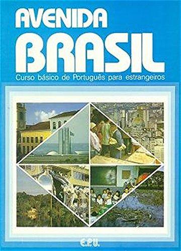 Avenida Brasil. Brasilianisches Portugiesisch für Anfänger in zwei Bänden: Avenida Brasil: curso...