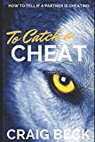 To Catch a Cheat: How to Tell If a Partner Is Cheating