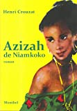 Azizah de Niamkoko - FOUGEROLLE LIVRES - 01/04/2013