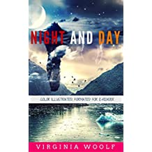 Night and Day: Color Illustrated, Formatted for E-Readers (Unabridged Version)