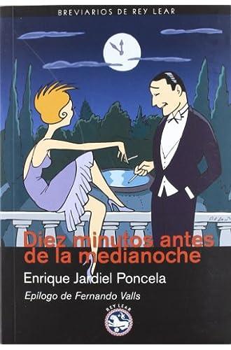 Diez minutos antes de la medianoche: Novela para muchachas y hombres tímidos