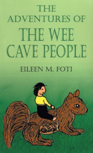 The Adventures of the Wee Cave People (English Edition)