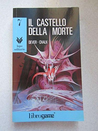 Lupo Solitario 7 Il castello della morte Librogame libri game ragazzi fantasy RISTAMPA