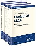 Praxisbuch M&A, 3 Bände (Recht Wirtschaft Steuern - Handbuch)
