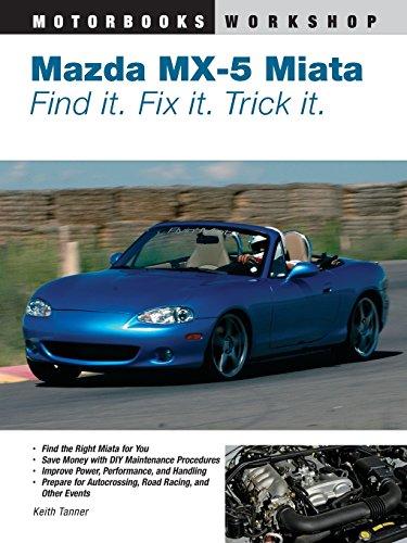 mazda-miata-mx-5-find-it-fix-it-trick-it-motorbooks-workshop