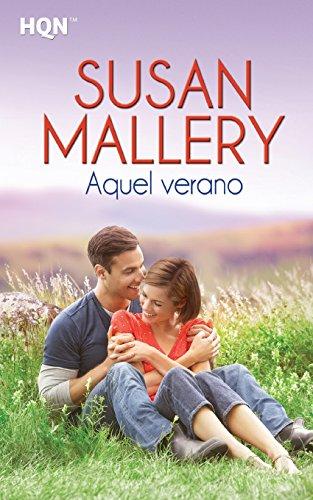 Aquel Verano (HQN) por Susan Mallery