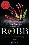 Aus süßer Berechnung: Roman (Eve Dallas 36) - J.D. Robb