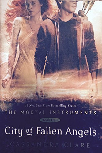 City of Fallen Angels (The Mortal Instruments Book Four) by Cassandra Clare (2013-11-08)