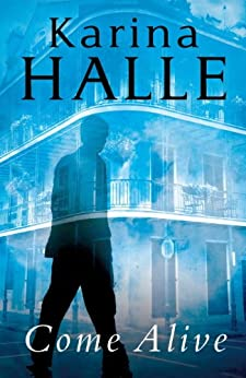 Come Alive (Experiment in Terror Book 7) by [Halle, Karina]