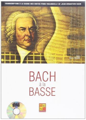 Bach a la Basse +CD