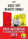 Ainsi soit Benoîte Groult : roman graphique (Littérature Française)
