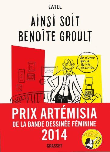 Ainsi soit Benoîte Groult: roman graphique