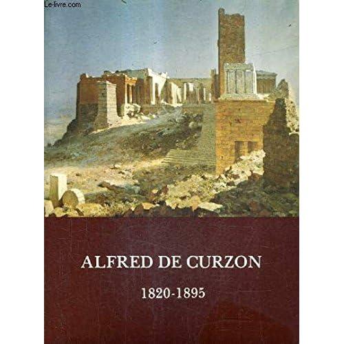ALFRED DE CURZON 1820-1895 - MUSEE SAINTE CROIX 16 JUIN - 20 SEPTEMBRE 1982.