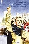 Saint Vincent Ferrier - Prédicateur des temps derniers par Duchâteau
