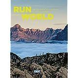 Run the World (DuMont Bildband): Die 100 spektakulärsten Laufparadiese