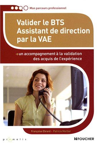 Valider le BTS Assistant de direction par la VAE