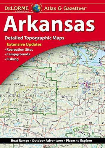 Delorme Arkansas Atlas & Gazetteer (Delorme Atlas & Gazeteer)