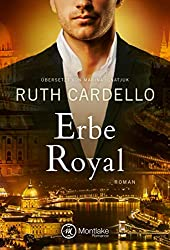 Erbe Royal (Die Westerly Milliardäre 3)