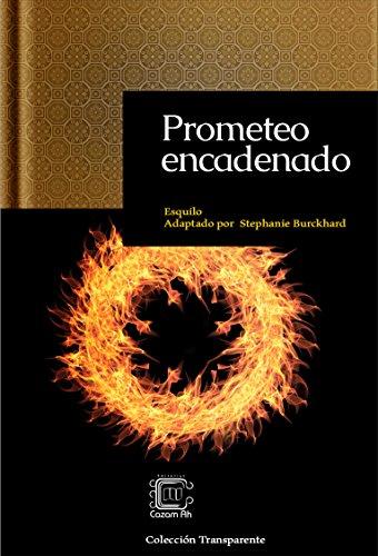 Prometeo encadenado: adaptación en español moderno (Colección Transparente nº 2)
