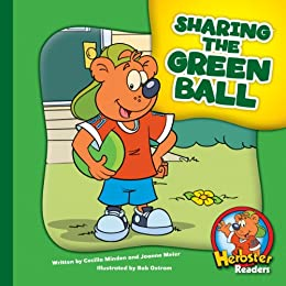 Sharing the Green Ball (Herbster Readers: The First Day of School: Level 1 Readers: Colors) by [Minden, Cecilia]