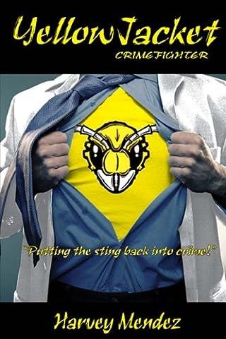 Yellow Jacket: Crimefighter