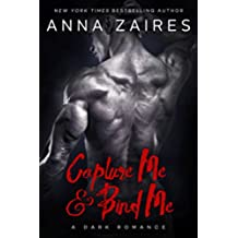 Capture Me & Bind Me (English Edition)