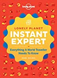 Instant Expert: A Visual Guide to the Skills You've Always Wanted (Lonely Planet)
