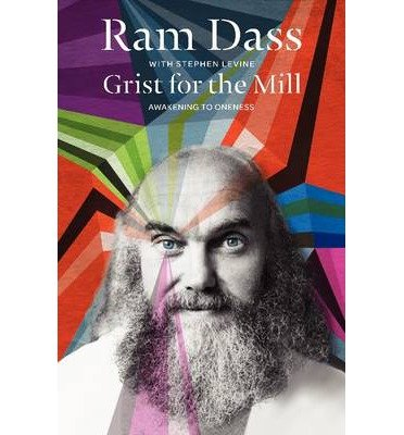 By Dass, Ram ( Author ) [ Grist for the Mill: Awakening to Oneness (Revised) By Feb-2014 Paperback