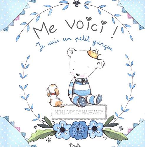 Me voici ! : Je suis un petit garçon