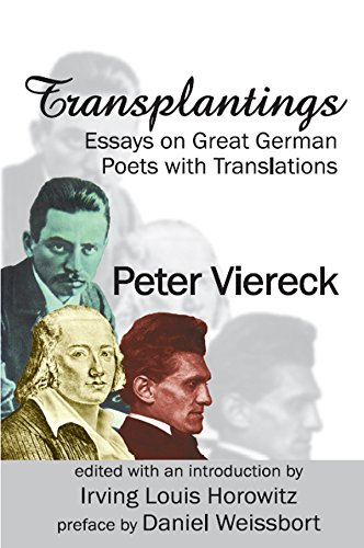 Transplantings: Essays on Great German Poets with Translations (English Edition) por Peter Viereck