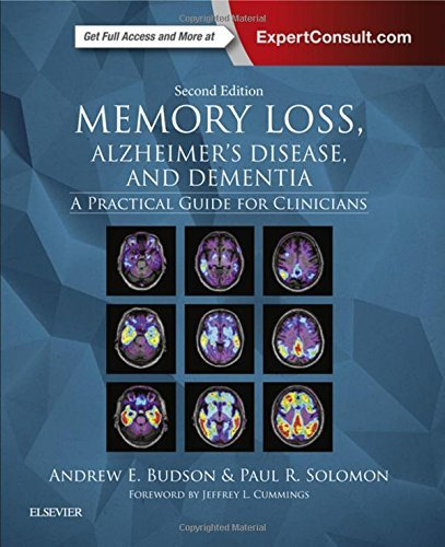 Portada del libro Memory Loss, Alzheimer's Disease, and Dementia: A Practical Guide for Clinicians, 2e by Andrew E. Budson MD (2015-07-24)