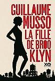 La fille de Brooklyn : roman | Musso, Guillaume (1974-....). Auteur