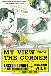 My View from the Corner: A Life in Boxing