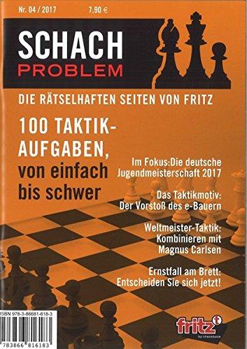 Schach Problem #04/2017: Die rätselhaften Seiten von Fritz