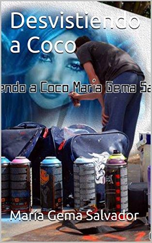Desvistiendo a Coco por María Gema Salvador