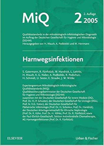 MIQ 02: Harnwegsinfektionen: Qualitätsstandards in der mikrobiologisch-infektiologischen Diagnostik