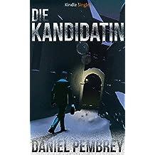 Die Kandidatin - Ein Luxemburg-Krimi (Kindle Single) (German Edition)