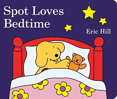 Spot Loves Bedtime di Eric Hill