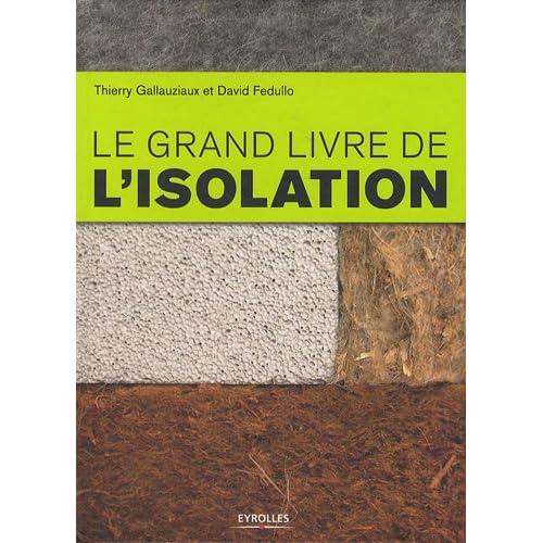 Le grand livre de l'isolation