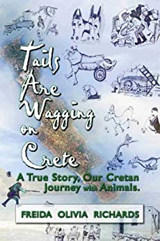 Tails Are Wagging on Crete by [Richards, Freida]