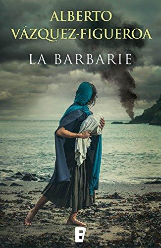 La barbarie por Alberto Vázquez-Figueroa
