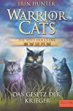 Warrior Cats - Die Welt der Clans: Das Gesetz der Krieger von Erin Hunter